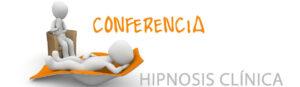conferencia de hipnosis clínica